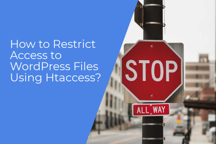 Effective way to protect WordPress files from unauthorized access by hackers