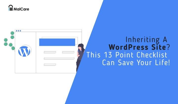 13 points checklist if you inherit a wordpress site