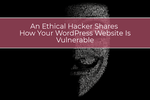 Wordpress hacking techniques which makes your website vulnerable