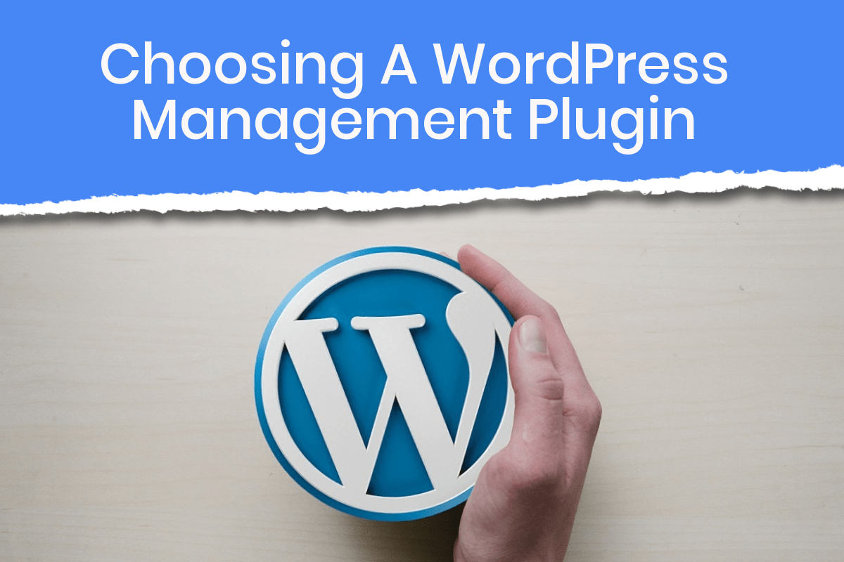 tools/plugins available to manage WordPress websites quickly and efficiently
