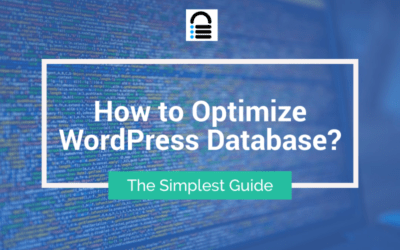 How to Optimize WordPress Database? (Simplest Guide)