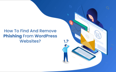 How to Safely Remove Phishing from Your WordPress Website?