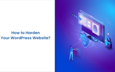 WordPress Hardening: 12 Ways to Harden Security of Your Website