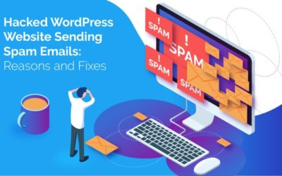 WordPress Sending Spam Emails? Detect and Fix the hack