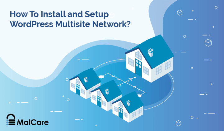 How To Install and Setup WordPress Multisite Network?