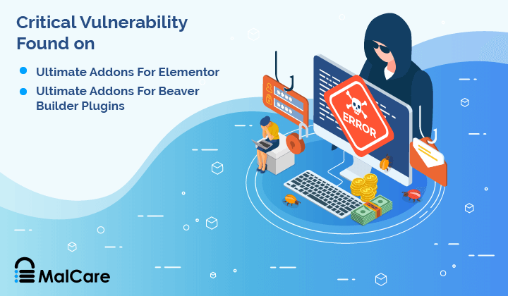 Critical Vulnerability Found on 'Ultimate Addons for Elementor' & 'Ultimate Addons for Beaver Builder' Plugins