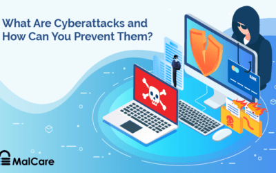 What Are Cyberattacks & How Can You Prevent Them?