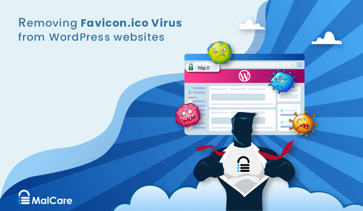 How to Remove Favicon.ico Virus From Your WordPress Website?