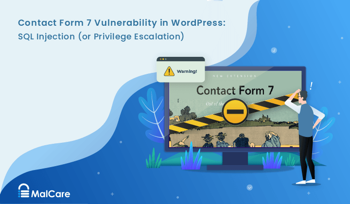 Contact Form 7 Vulnerability in WordPress: Privilege Escalation