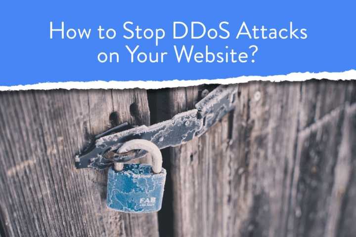 How to Stop DDoS Attacks on Your Website