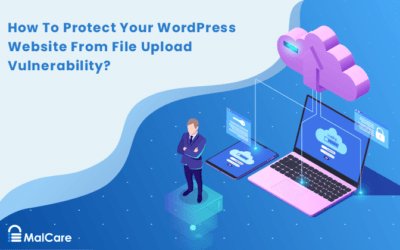 How To Protect Your WordPress Website From File Upload Vulnerability?