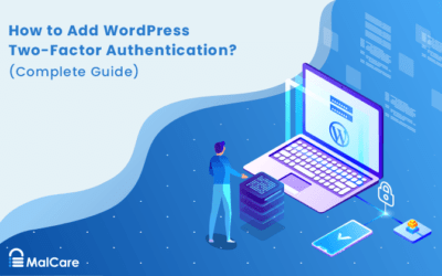 How to Add WordPress Two-Factor Authentication? (Complete Guide)