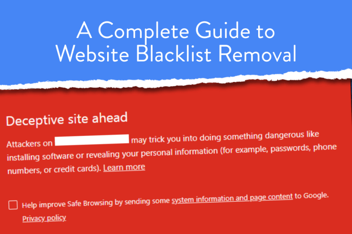 A Complete Guide to Website Blacklist Removal