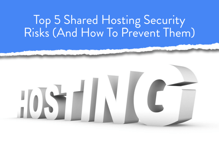 Top 5 Shared Hosting Security Risks
