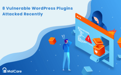8 Vulnerable WordPress Plugins Attacked Recently