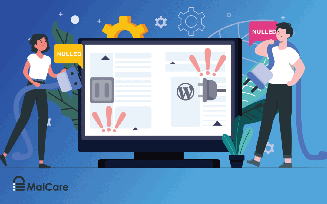 Should You Use Nulled WordPress Themes And Plugins?