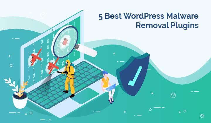 6 Best WordPress Malware Removal Plugins (2021)
