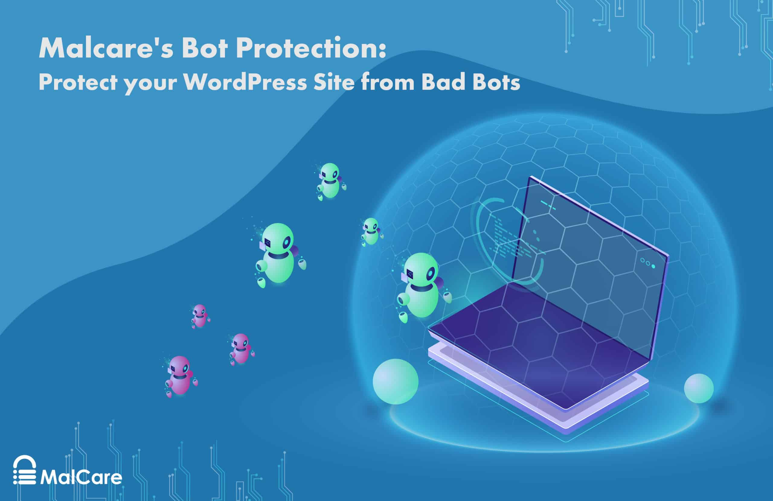 Malcare's bot protection